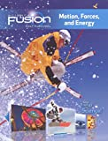 ScienceFusion: Homeschool Package Grades 6-8 Module I: Motion, Forces, and Energy