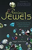 img - for Precious Jewels: 31 Day Devotional That Will Ignite a Hopeless Heart to Sparkle book / textbook / text book