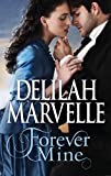Forever Mine (The Rumor Series Book 1)