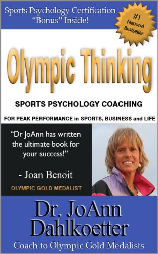 Olympic Thinking: Sports Psychology Coaching for Peak Performance in Sports, Business and Life cover