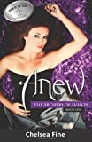 Anew (The Archers of Avalon, Book One) (Volume 1)