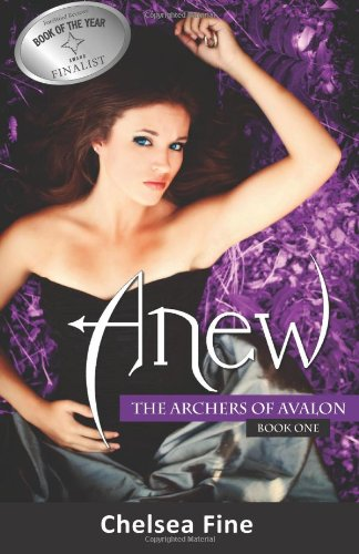 Anew (The Archers of Avalon, Book One): Volume 1