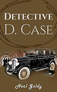 Detective D. Case by Neal Goldy ebook deal