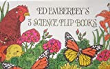 Ed Emberley's 3 Science Flip Books (0316234567) by Emberley, Ed