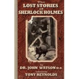 The Lost Stories of Sherlock Holmesby John H Watson