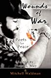 img - for Wounds of War: Poets for Peace book / textbook / text book