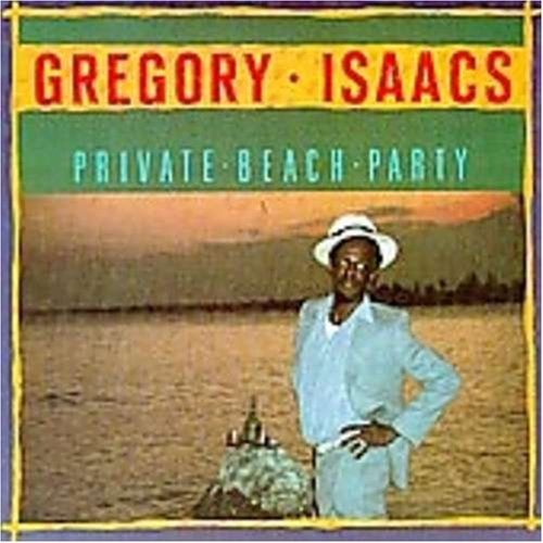 Gregory Isaacs - Private Beach Party - Zortam Music