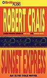 Sunset Express (Elvis Cole Novel)