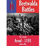 The Battle of Arsuf 1191