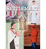 img - for { [ SETTLEMENT ] } Giesen, Don ( AUTHOR ) Jul-29-2002 Hardcover book / textbook / text book