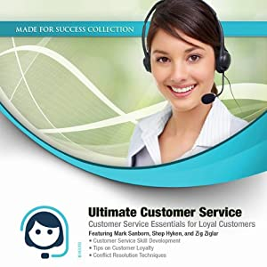 Ultimate Customer Service: Customer Service Essentials for Loyal Customers | [Mark Sanborn, Shep Hyken, Shep Hyken]