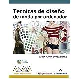 Técnicas de diseño de moda por ordenador (Diseño Y Creatividad)