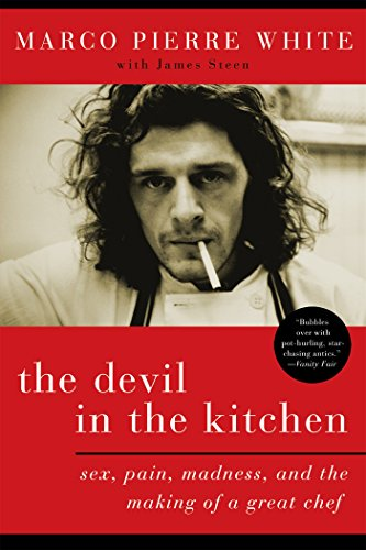 the-devil-in-the-kitchen-sex-pain-madness-and-the-making-of-a-great-chef