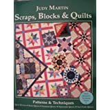 "Scraps, Blocks and Quilts: Patterns and Techniquesvon ""Judy Martin"""