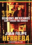 187 Reasons Mexicanos Can't Cross the...