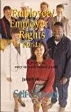 Employee/Employer Rights in Florida: A Practical, Easy-To-Understand Guide (Self-Counsel Legal Series)