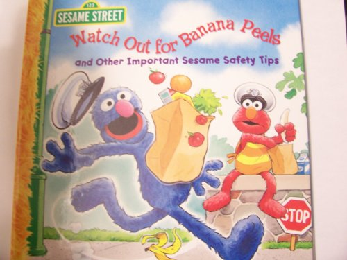 Sesame Street Watch Out for Banana Peels: And Other Important Sesame Safety Tips (2011) - 1