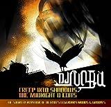 Creep into Shadows-the Midnight D Edits