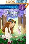 Fairies! A True Story (Step into Read...