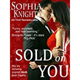 Sold on You (Tropical Heat Series, Book Two) ~ Sophia Knightly