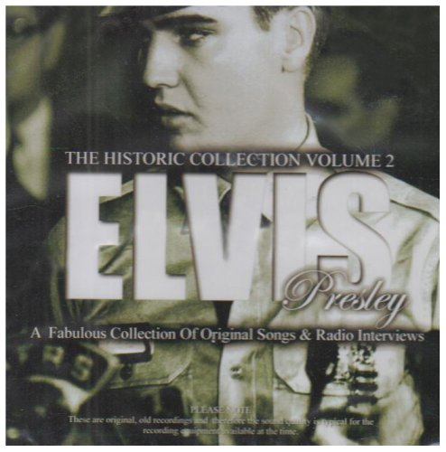 Elvis Presley: The Historic Collection Volume 2