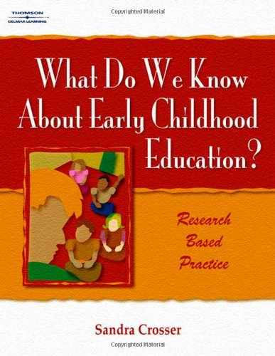 What Do We Know About Early Childhood Education?: A...