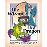 The Wizard and the Dragon ~ Venice Kelly