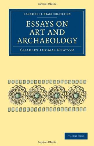 Essays über Kunst und Archäologie (Cambridge Library Collection - Archäologie)