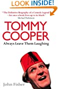 Tommy Cooper: Always Leave Them Laughing: The Definitive Biography of a Comedy Legend
