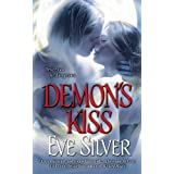 Demon's Kiss (Compact of Sorcerors, Book 1) ~ Eve Silver