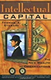 Intellectual Capital: The new wealth of organization