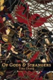 Of Gods & Strangers