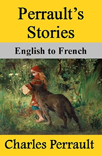 Charles Perrault - Perrault's Stories: English to French (English Edition)