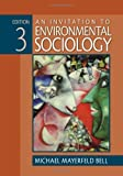 Invitation to Environmental Sociology 3RD EDITION