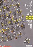 Ab heute heißt du Sara: 33 Bilder aus dem Leben einer Berlinerin