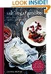 Salt Sugar Smoke: How to preserve fru...