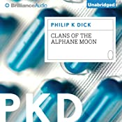 Clans of the Alphane Moon | [Philip K. Dick]
