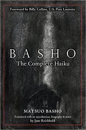 Basho: the Complete Haiku