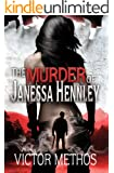 The Murder of Janessa Hennley (Mickey Parsons Mysteries Book 1)
