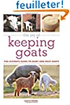 The Joy of Keeping Goats: The Ultimat...