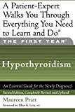 img - for The First Year: Hypothyroidism: An Essential Guide for the Newly Diagnosed book / textbook / text book