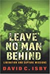 LEAVE NO MAN BEHIND: Liberation and Capture Missions