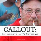 Callout: Haiti, Earthquake and Response: One man's journey ~ Richard V Davis