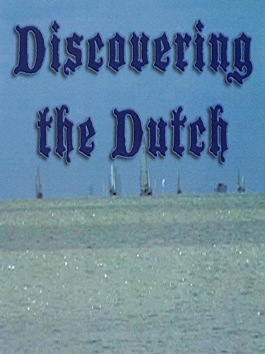 Discovering the Dutch on Amazon Prime Video UK