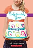 Confectionately Yours #4: Something New
