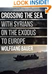 Crossing the Sea: With Syrians on the...