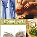 Essential Guide for Healers Speech by Caroline Myss Narrated by Caroline Myss