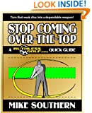 Stop Coming Over-the-Top: A RuthlessGolf.com Quick Guide