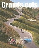 Grands cols : Les montagnes du Tour de France � v�lo