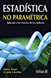 img - for Estadistica No Parametrica: Aplicada a las ciencias de la conducta book / textbook / text book